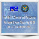 The fifth ANC Seminar and Workshop on National Cyber Security 2019